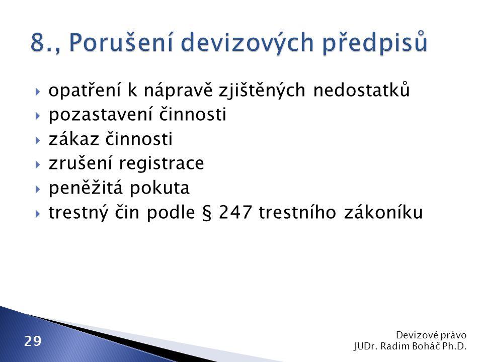 8., Porušení devizových předpisů