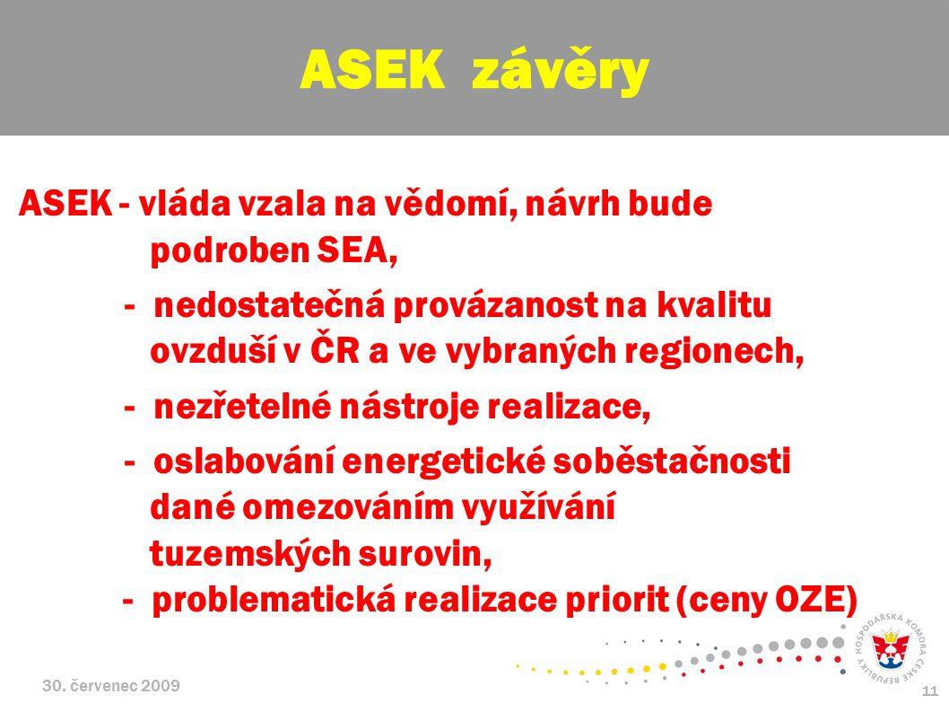 ASEK závěry ASEK - vláda vzala na vědomí, návrh bude podroben SEA,