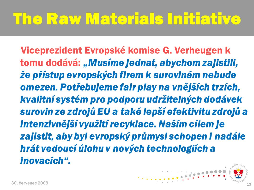 The Raw Materials Initiative
