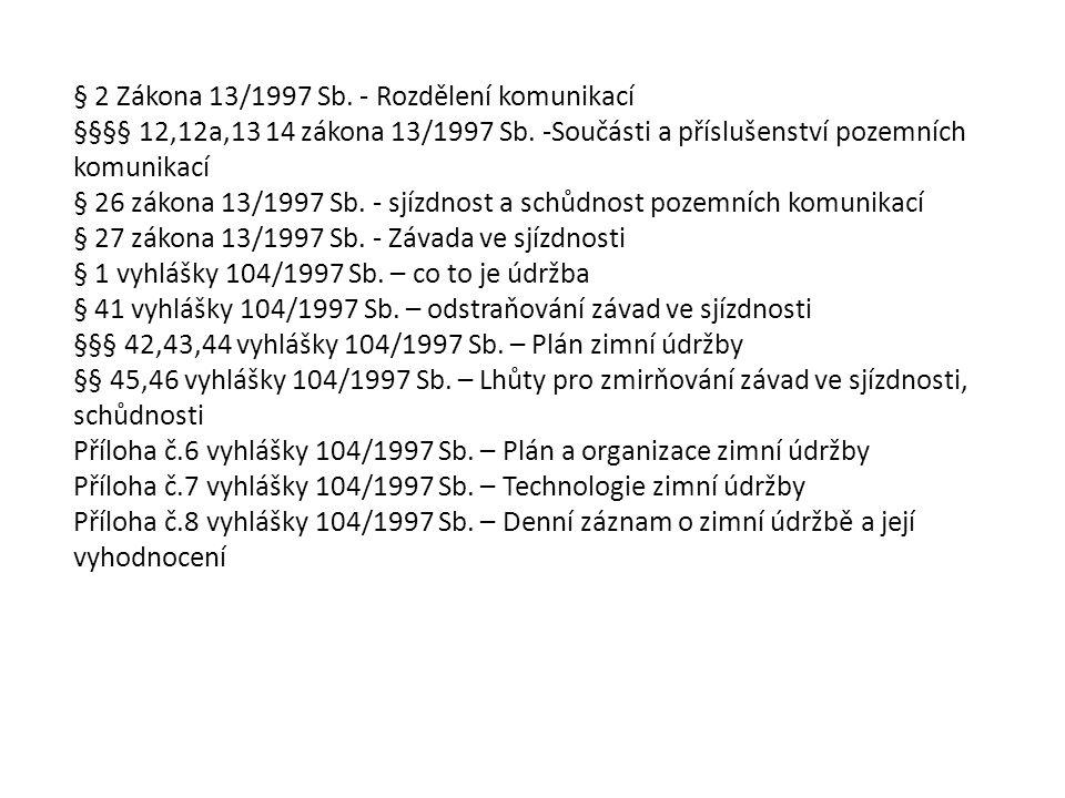 § 2 Zákona 13/1997 Sb. - Rozdělení komunikací