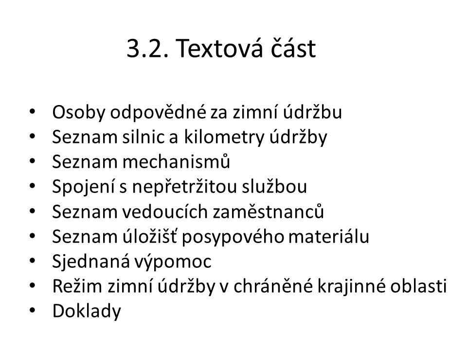 3.2. Textová část Osoby odpovědné za zimní údržbu