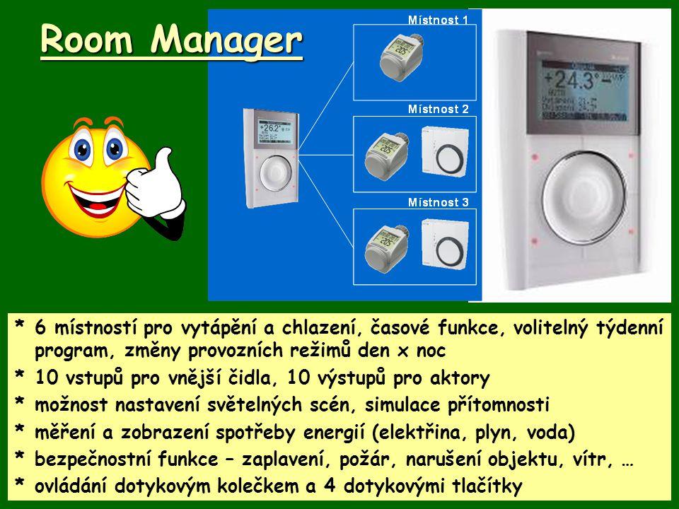 Room Manager * 6 místností pro vytápění a chlazení, časové funkce, volitelný týdenní program, změny provozních režimů den x noc.