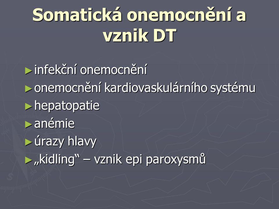 Somatická onemocnění a vznik DT