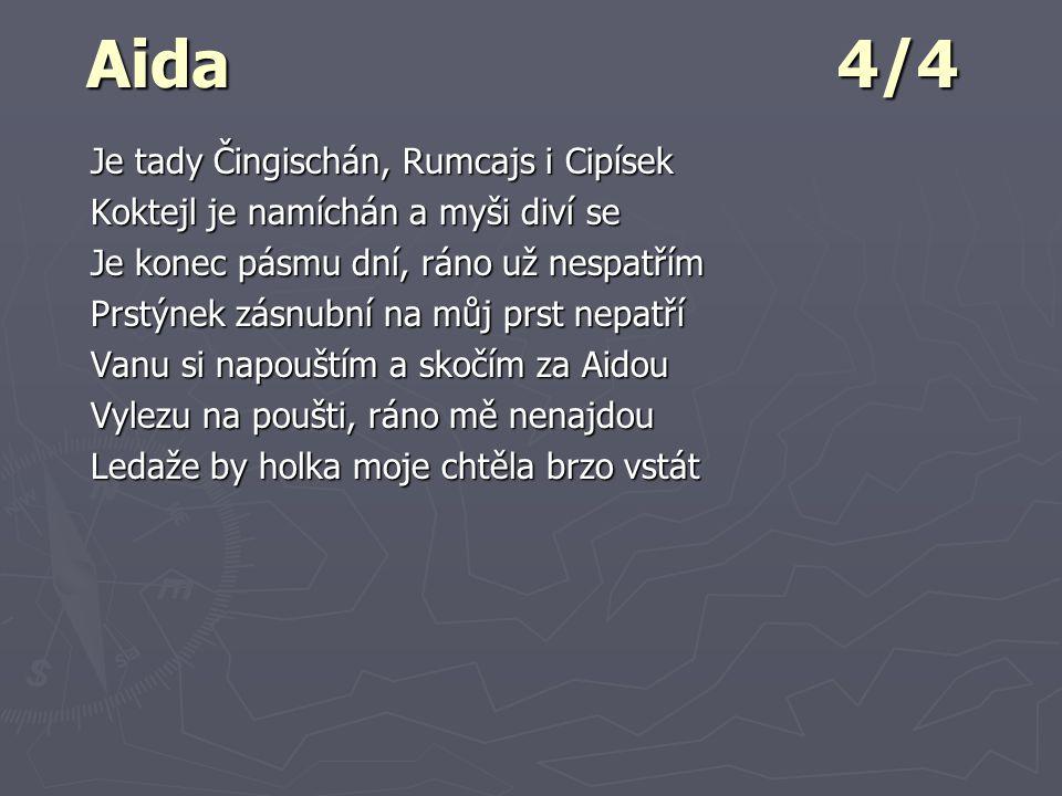 Aida 4/4 Je tady Čingischán, Rumcajs i Cipísek