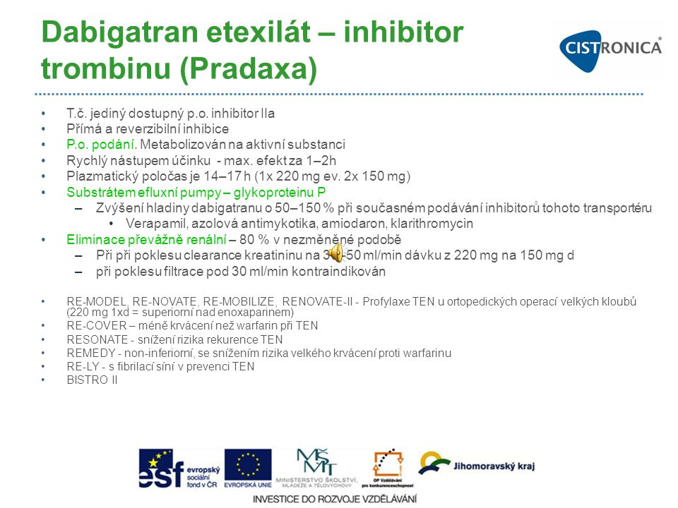 Dabigatran etexilát – inhibitor trombinu (Pradaxa)