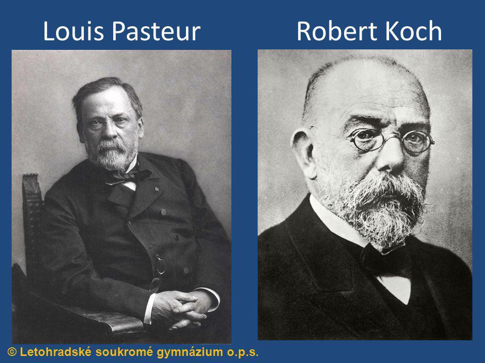 Louis Pasteur Robert Koch