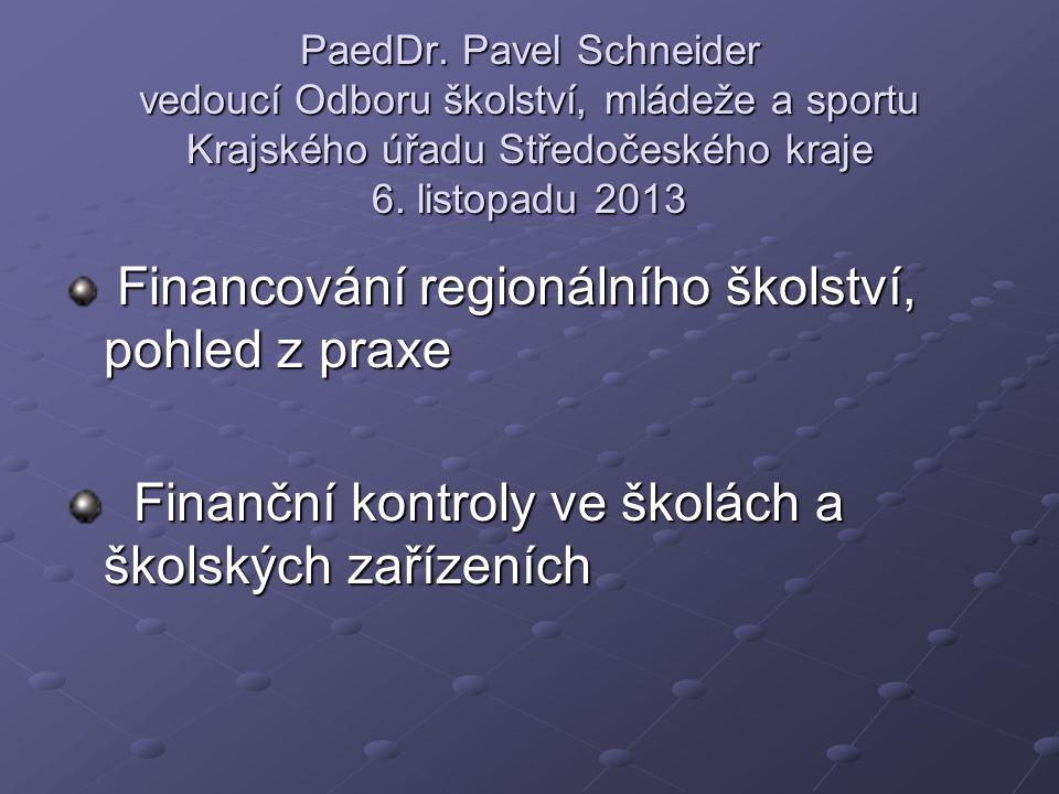 Finanční kontroly ve školách a školských zařízeních
