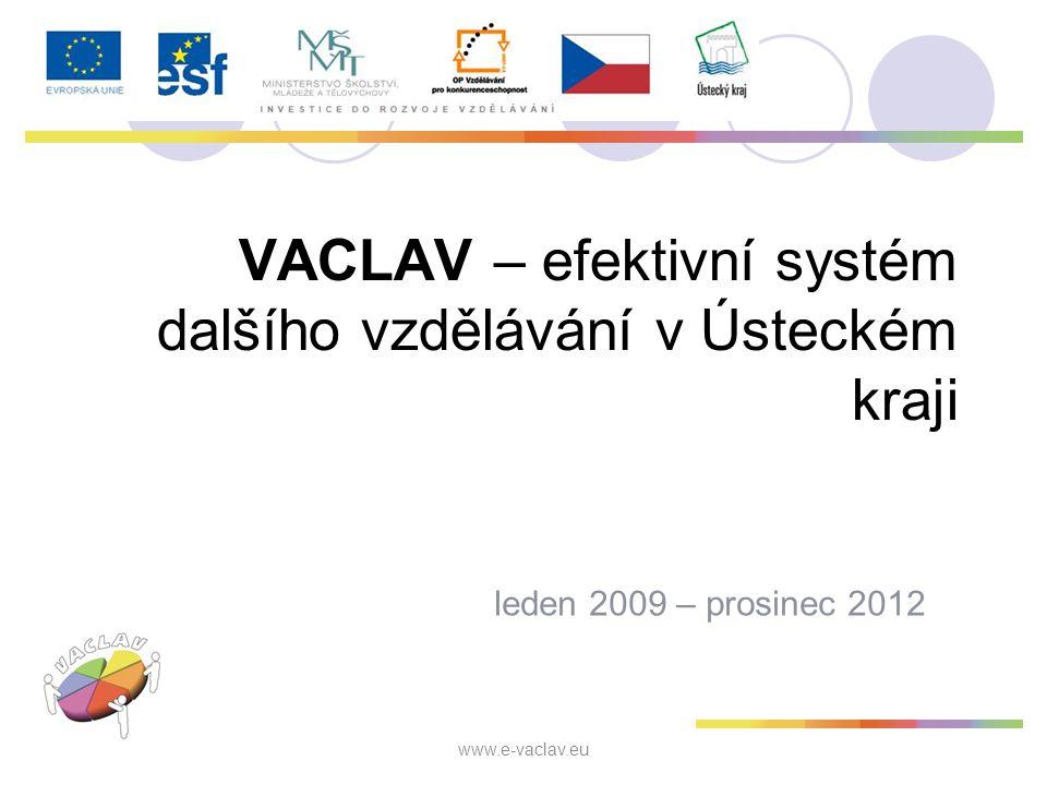 VACLAV – efektivní systém dalšího vzdělávání v Ústeckém kraji