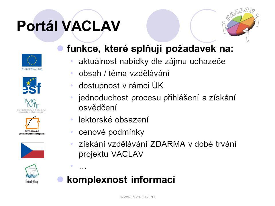 Portál VACLAV funkce, které splňují požadavek na: