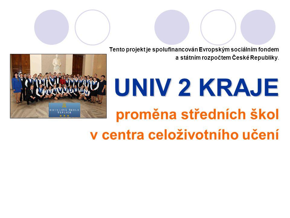 UNIV 2 KRAJE proměna středních škol v centra celoživotního učení