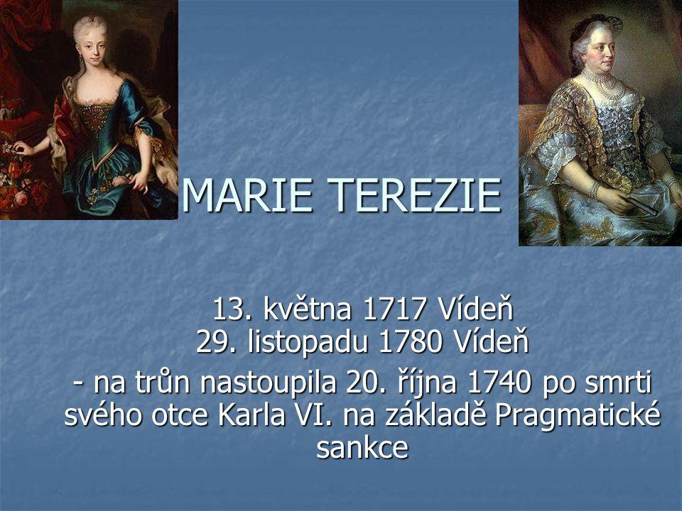 13. května 1717 Vídeň 29. listopadu 1780 Vídeň