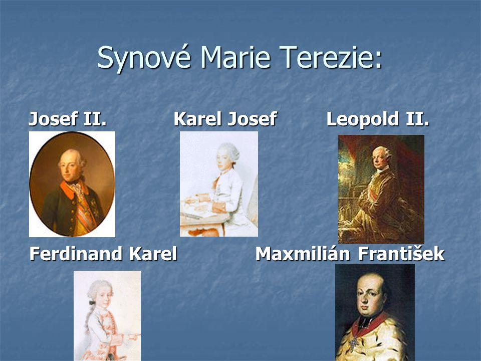 Synové Marie Terezie: Josef II. Karel Josef Leopold II.