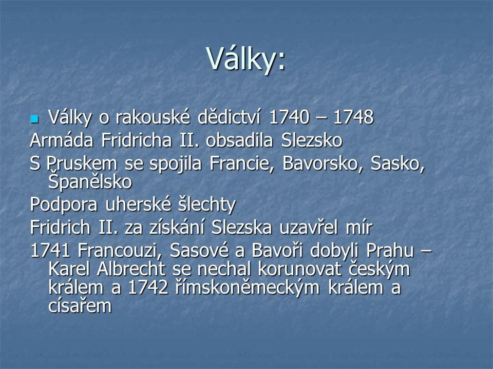 Války: Války o rakouské dědictví 1740 – 1748