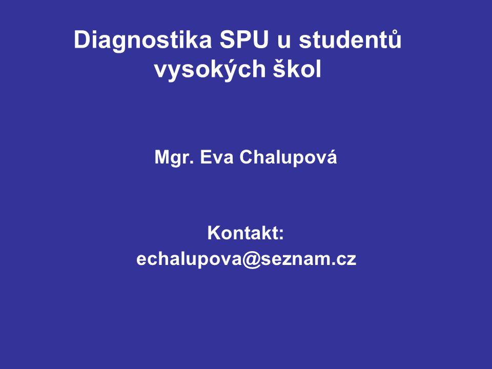 Diagnostika SPU u studentů vysokých škol