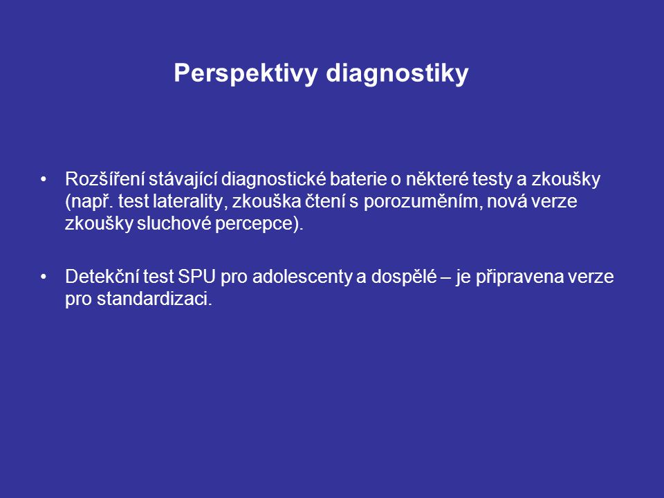 Perspektivy diagnostiky