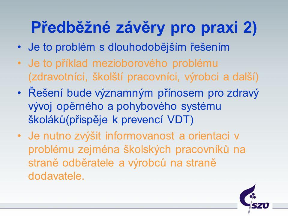 Předběžné závěry pro praxi 2)