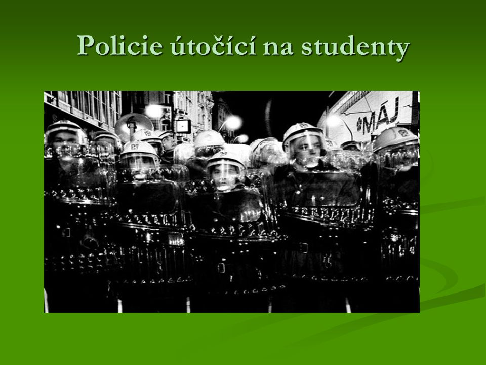 Policie útočící na studenty