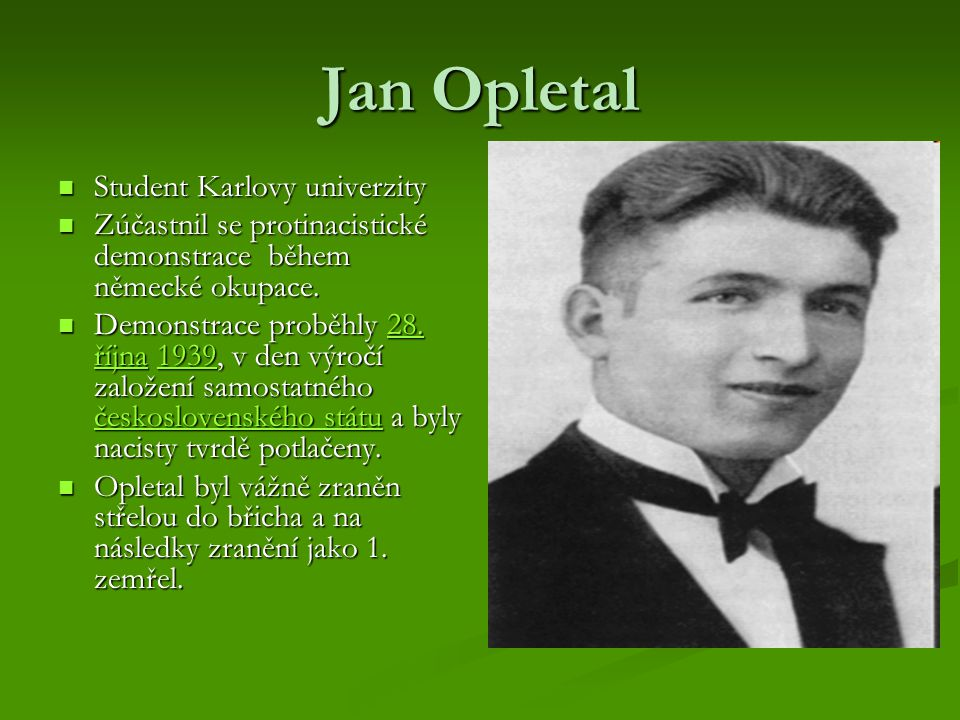 Jan Opletal Student Karlovy univerzity