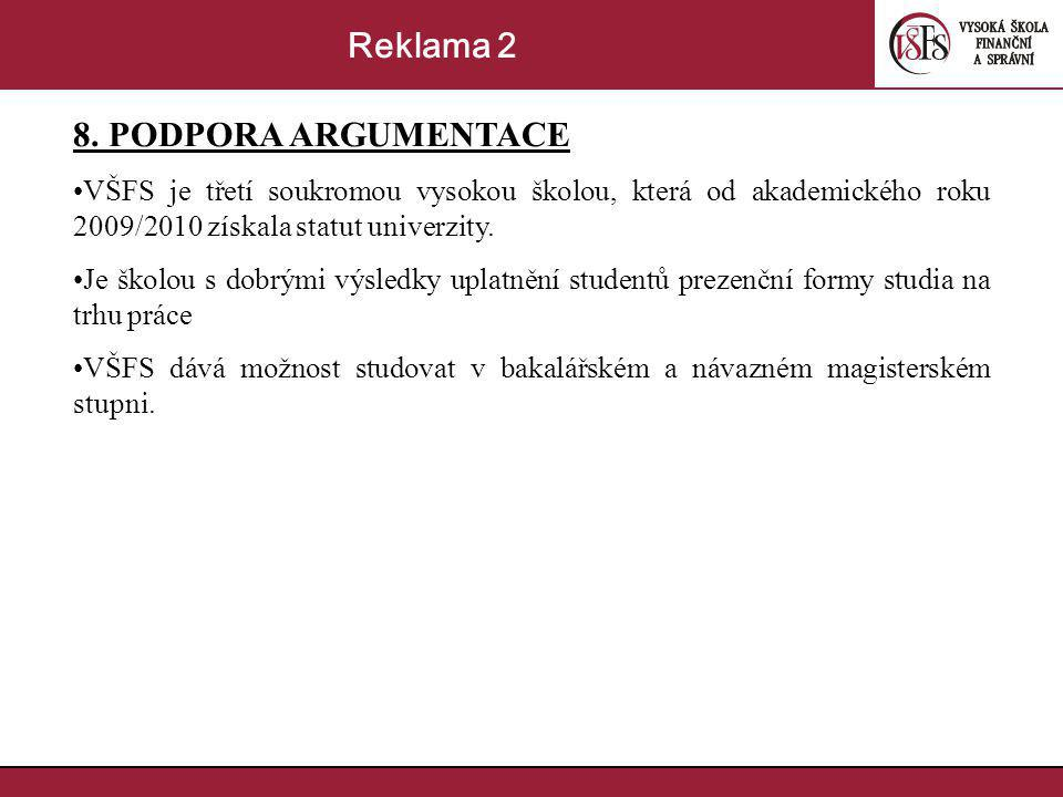 Reklama 2 8. PODPORA ARGUMENTACE