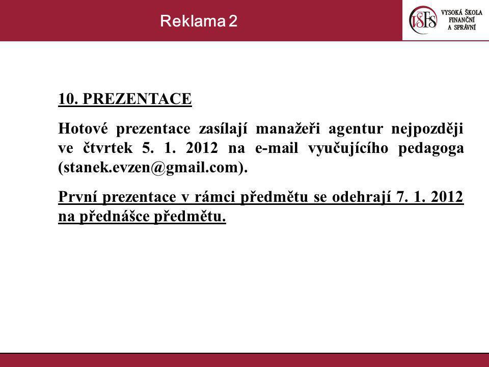 Reklama 2 10. PREZENTACE.