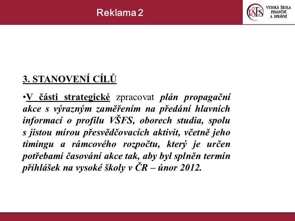Reklama 2 3. STANOVENÍ CÍLŮ.