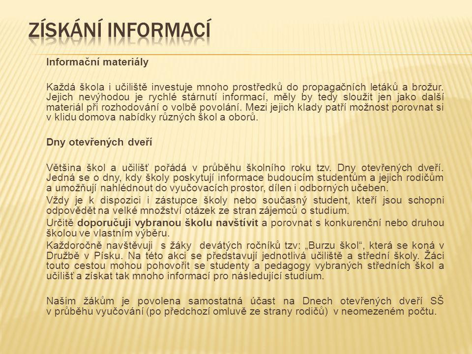 Získání informací Informační materiály