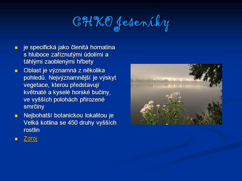 CHKO Jeseníky je specifická jako členitá hornatina s hluboce zaříznutými údolími a táhlými zaoblenými hřbety.