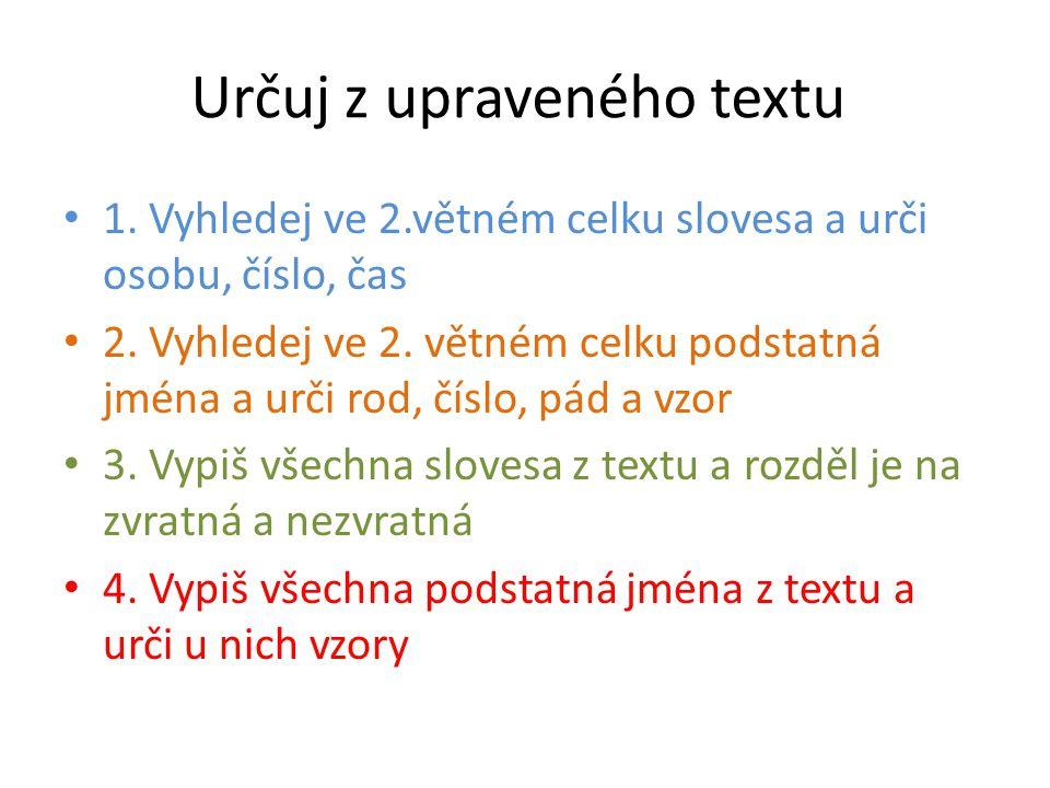 Určuj z upraveného textu