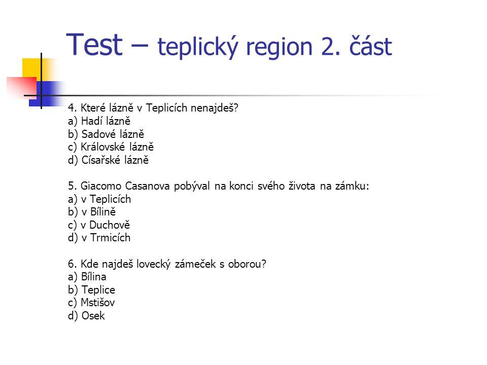 Test – teplický region 2. část