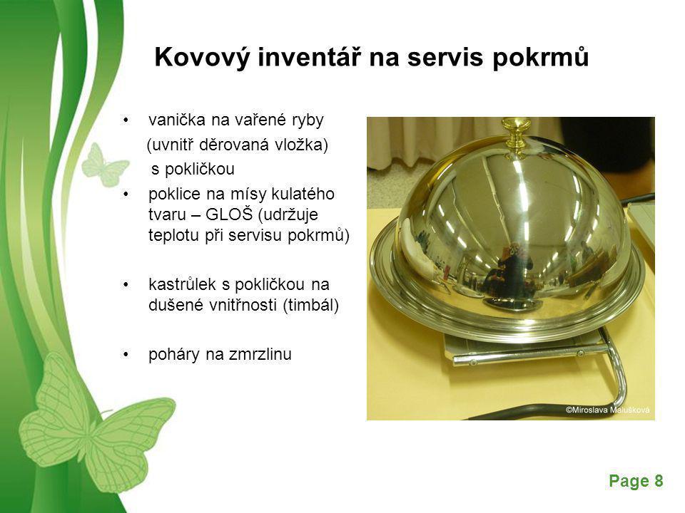 Kovový inventář na servis pokrmů