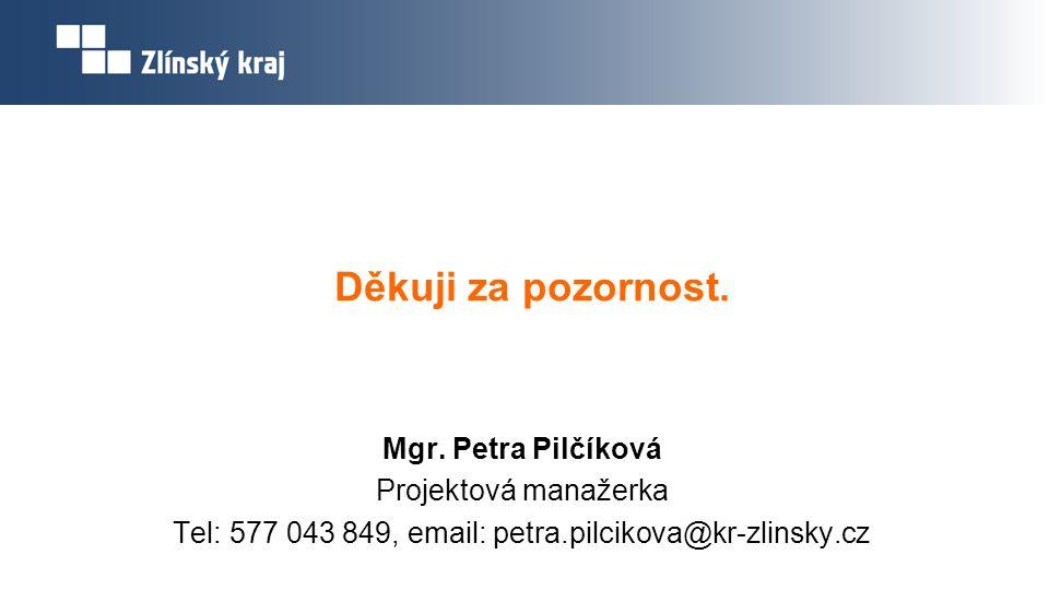Tel: 577 043 849, email: petra.pilcikova@kr-zlinsky.cz
