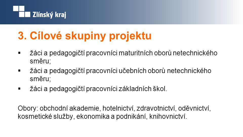3. Cílové skupiny projektu