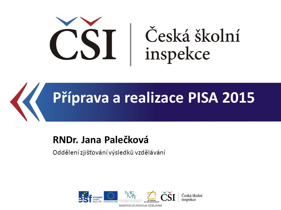 Příprava a realizace PISA 2015