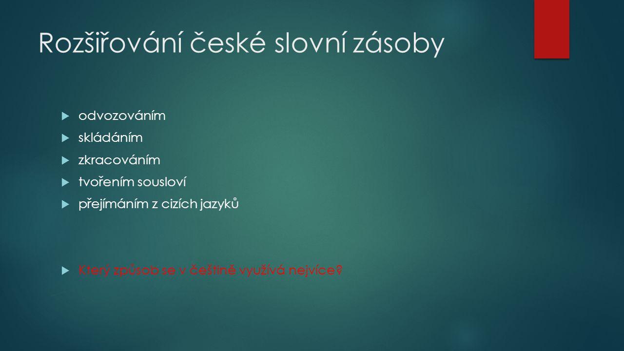 Rozšiřování české slovní zásoby