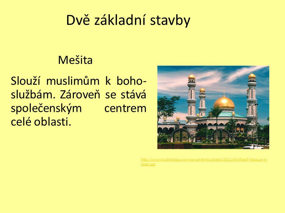 Dvě základní stavby Mešita