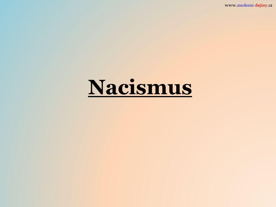 www.moderni-dejiny.cz Nacismus