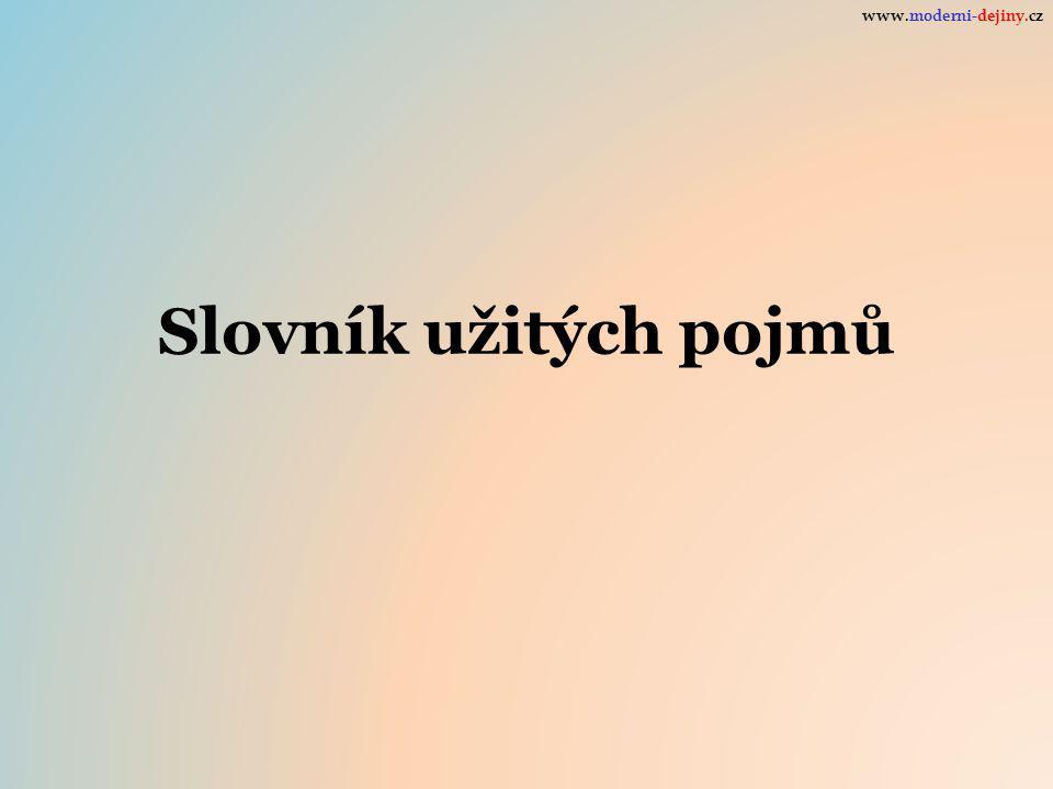 www.moderni-dejiny.cz Slovník užitých pojmů