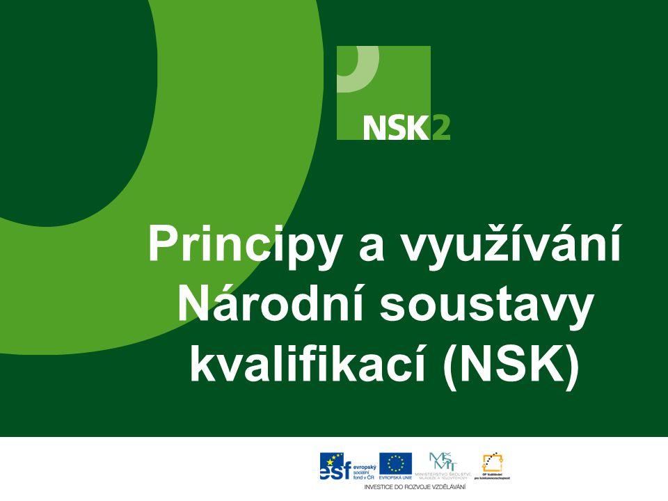 Principy a využívání Národní soustavy kvalifikací (NSK)