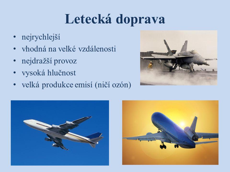 Letecká doprava nejrychlejší vhodná na velké vzdálenosti