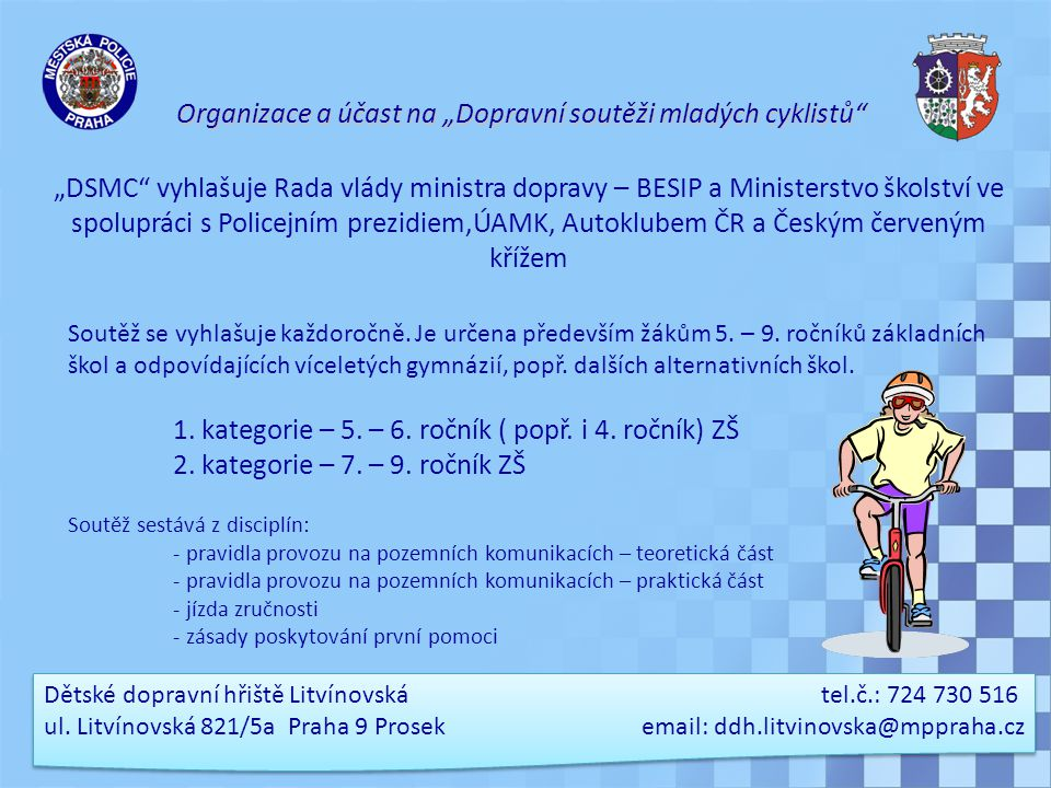 """Organizace a účast na """"Dopravní soutěži mladých cyklistů"""