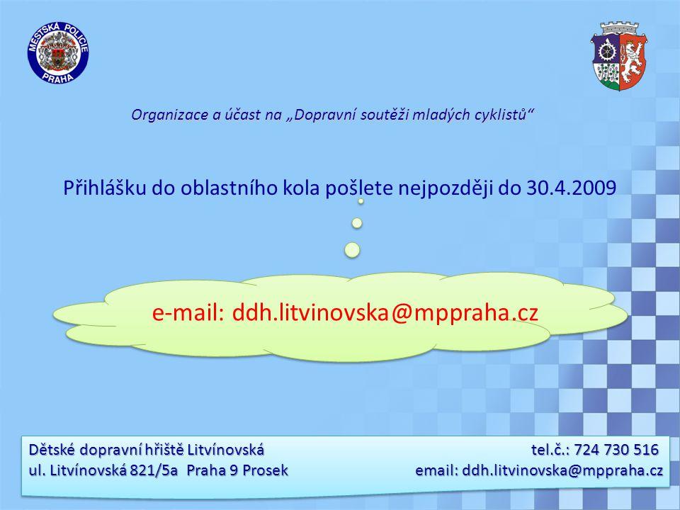 e-mail: ddh.litvinovska@mppraha.cz