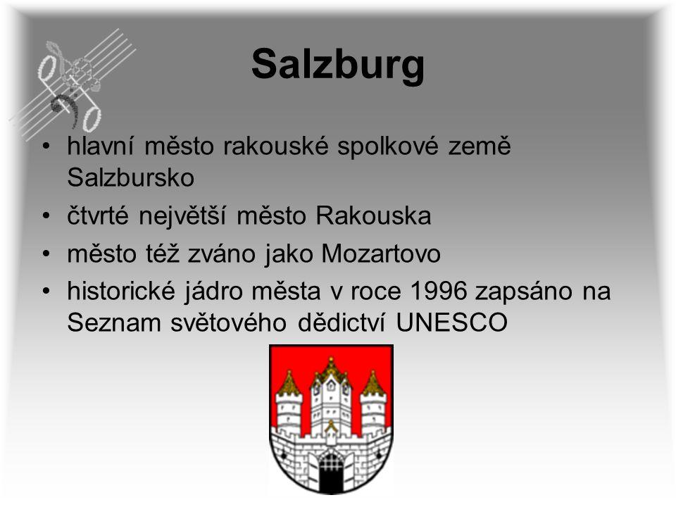 Salzburg hlavní město rakouské spolkové země Salzbursko