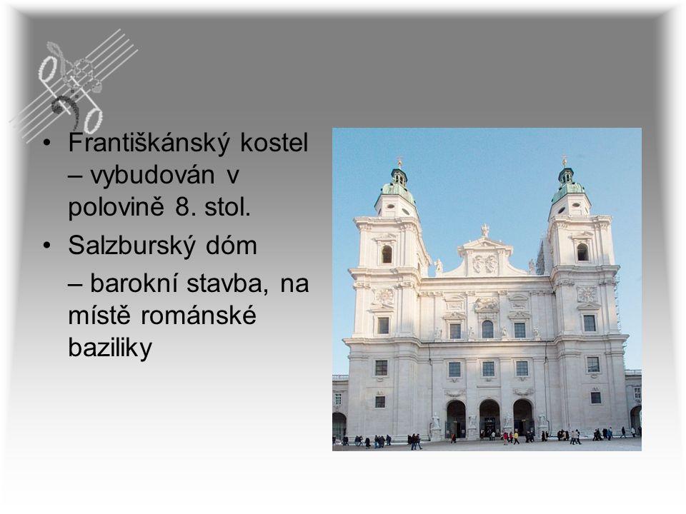 Františkánský kostel – vybudován v polovině 8. stol.