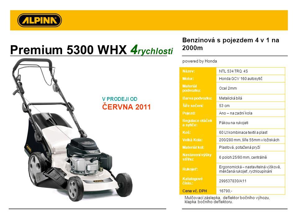 Premium 5300 WHX 4rychlosti Benzinová s pojezdem 4 v 1 na 2000m