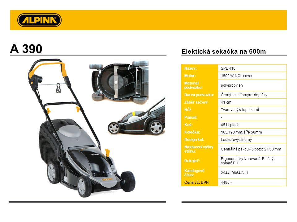 A 390 Elektická sekačka na 600m Nazev: SPL 410 Motor: 1500 W NCL cover