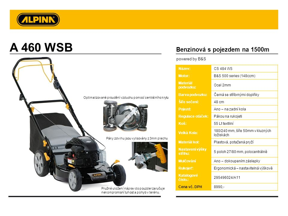 A 460 WSB Benzinová s pojezdem na 1500m powered by B&S Název: