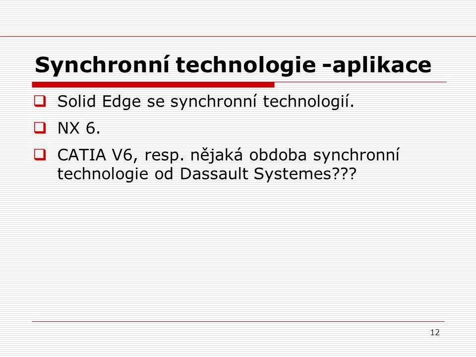 Synchronní technologie -aplikace