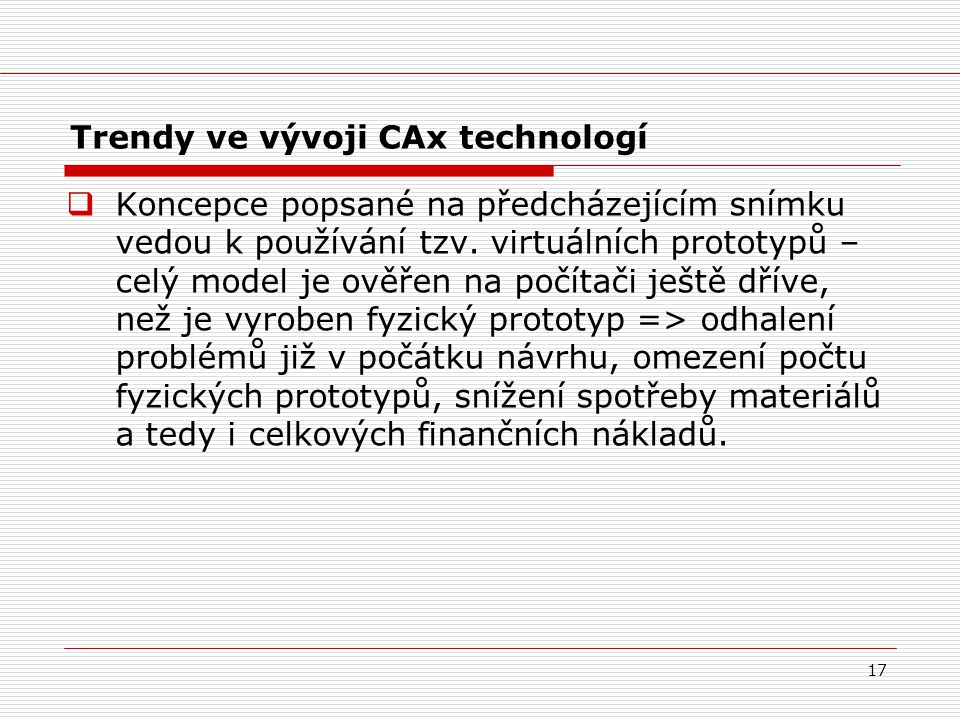 Trendy ve vývoji CAx technologí