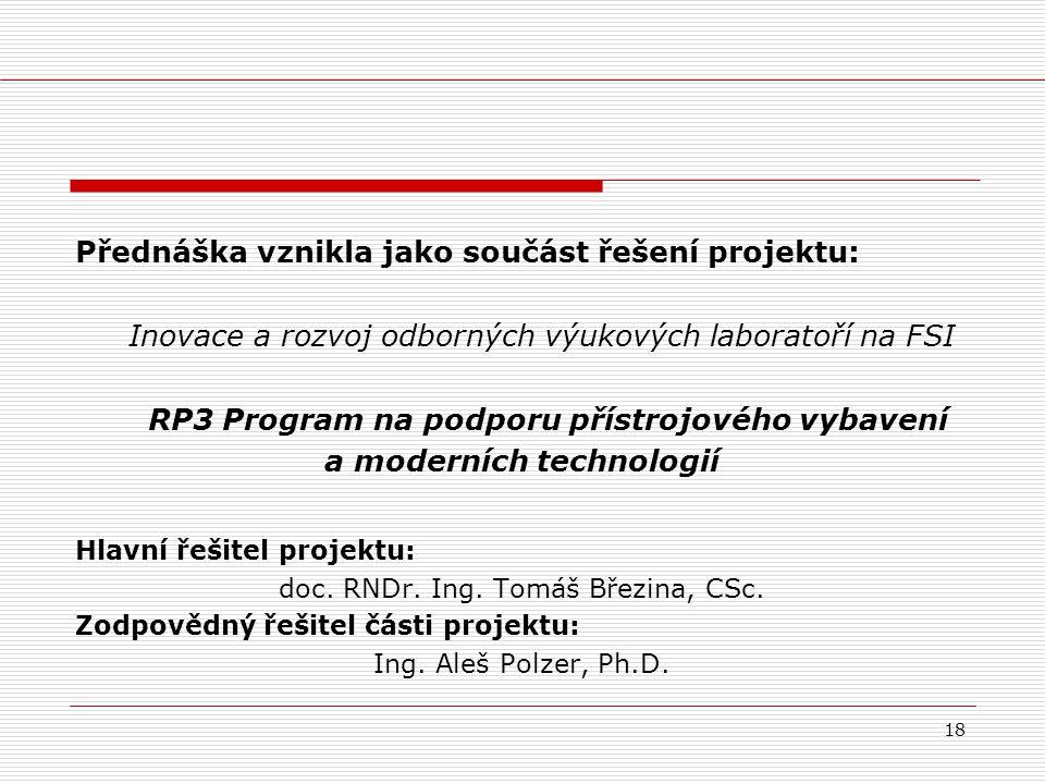 RP3 Program na podporu přístrojového vybavení a moderních technologií
