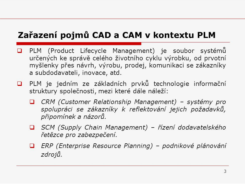 Zařazení pojmů CAD a CAM v kontextu PLM